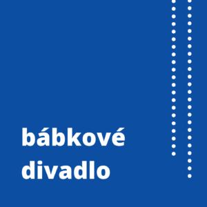 História slovenského divadla – 11. Bábkové divadlo