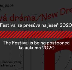 Festival Nová dráma/New Drama 2020: ZMENA DÁTUMU KONANIA