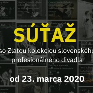 """ŠTATÚT SÚŤAŽE """"Súťaž so Zlatou kolekciou slovenského profesionálneho divadla"""""""