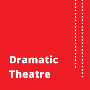 The History of Slovak Theatre – 5. Dramatic Theatre